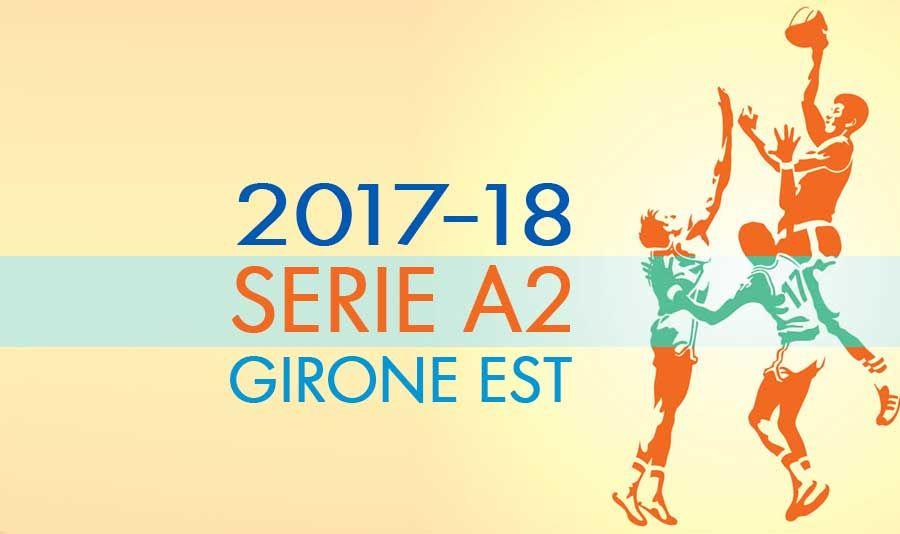 Serie A2 Basket Calendario.Ecco Il Calendario Della Serie A2 Girone Est